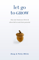 Let Go to Grow Book